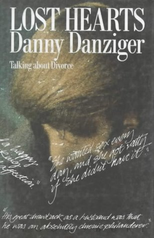 Lost Hearts: Talking About Divorce (074751268X) by Danny Danziger