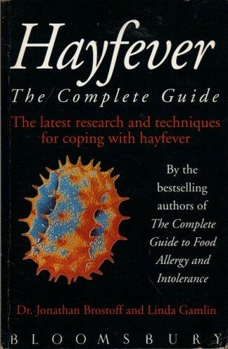 Hayfever: The Complete Guide: Brostoff, Jonathan; Gamlin, Linda