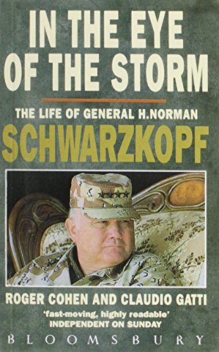 9780747513230: In the Eye of the Storm: Life of General H.Norman Schwarzkopf