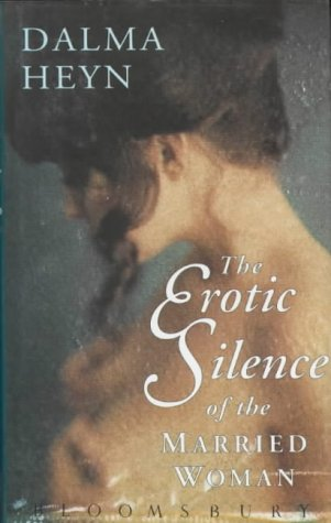 9780747513650: Erotic Silence of the Married Woman
