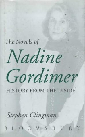9780747513902: The Novels of Nadine Gordimer: History from the Inside