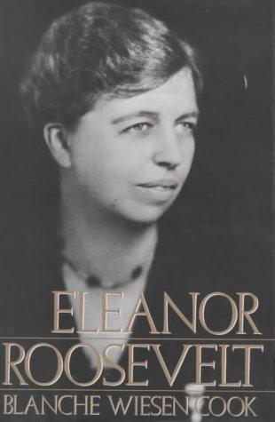 9780747514374: Eleanor Roosevelt, Vol. 1: 1884-1933