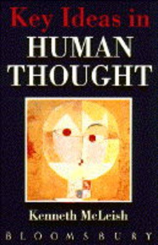 9780747514404: Key Ideas in Human Thought: Ideas That Shaped Our World