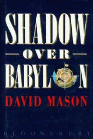 9780747514824: Shadow Over Babylon