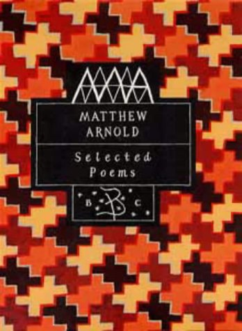 9780747514916: Mathew Arnold Selected Poems (Poetry Classics)