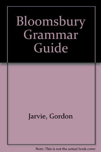 9780747515142: Bloomsbury Grammar Guide