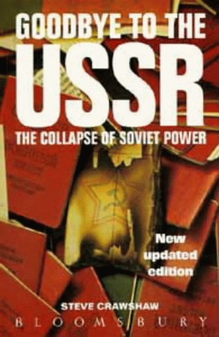 9780747515616: Goodbye to the USSR