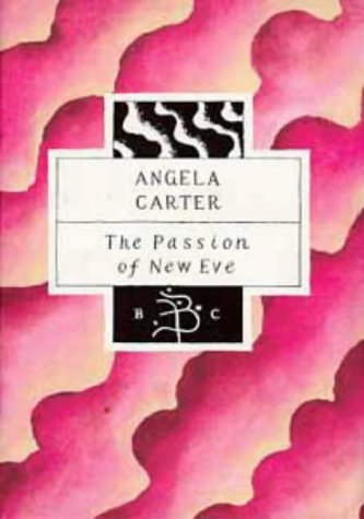 9780747515876: The Passion of New Eve