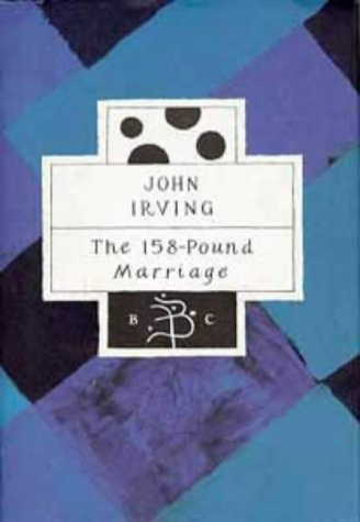 The 158-Pound Marriage: John Irving