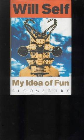 9780747515913: My Idea of Fun - SIGNED