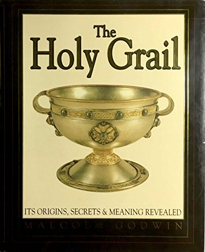 9780747516620: The Holy Grail: Its Origins, Secrets and Meaning Revealed