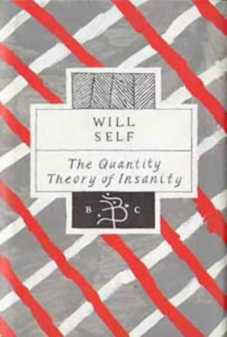9780747516651: The Quantity Theory of Insanity (Bloomsbury Classic)