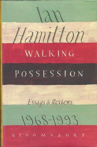 9780747517122: Walking Possession: Essays and Reviews, 1968-93