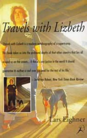 Travels with Lizbeth (0747517649) by LARS EIGHNER
