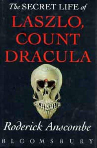 9780747517795: The Secret Life of Laszlo, Count Dracula