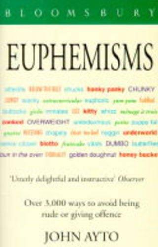 9780747518044: Euphemisms