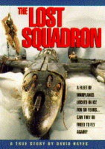 9780747518266: The Lost Squadron
