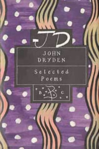 9780747518631: John Dryden: Selected Poems (Poetry Classics)