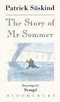 The Story of Mr. Sommer: Patrick Suskind