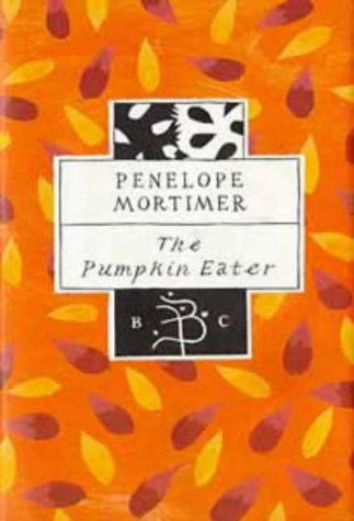 9780747518877: The Pumpkin Eater (Bloomsbury Classic Series)