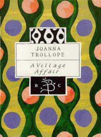 9780747519058: A Village Affair (Bloomsbury Classic)