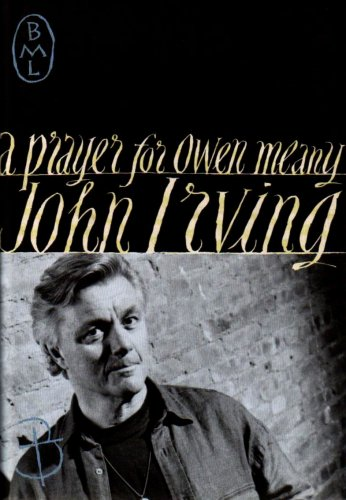 A Prayer for Owen Meany (Bloomsbury Modern Library) (0747519277) by John Irving