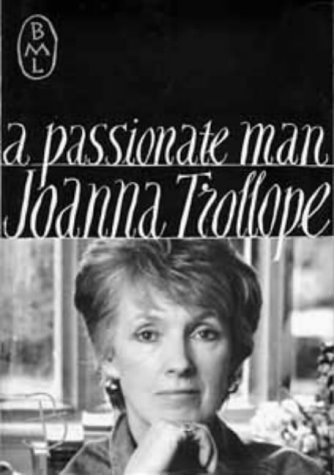 9780747519294: A Passionate Man (Bloomsbury Modern Library)