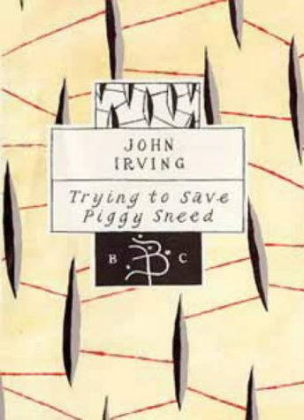9780747519966: Trying to Save Piggy Sneed (Bloomsbury Classic Series)