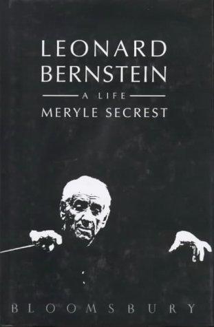 9780747520054: LEONARD BERNSTEIN, a Life