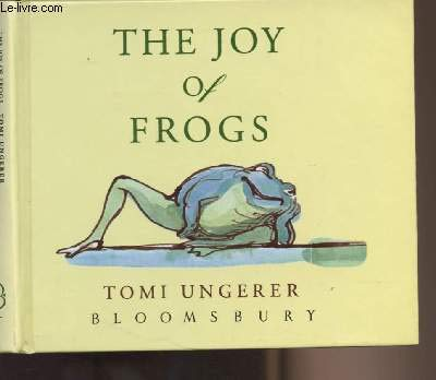 9780747520085: The Joy of Frogs