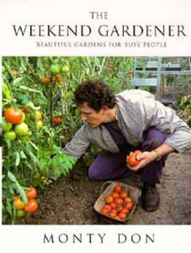 9780747520122: The Weekend Gardener