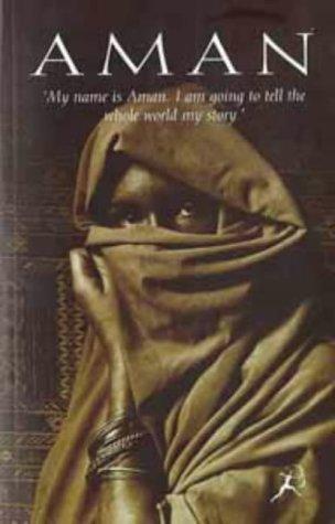 9780747520221: Aman Story of a Somali Girl