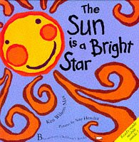 The Sun is a Bright Star (0747520739) by Wilson-Max, Ken