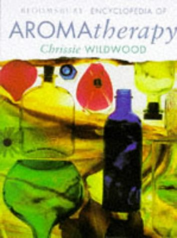 9780747520856: The Bloomsbury Encyclopedia of Aromatherapy