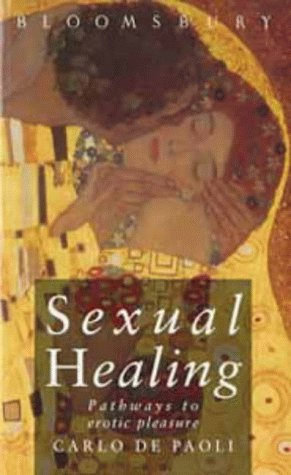 9780747520887: Sexual Healing: Pathways to Erotic Pleasure