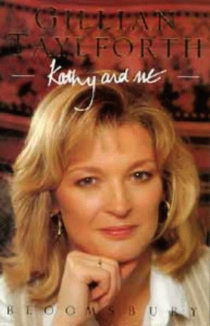 Kathy and Me: Gillian Taylforth with Andrew Crofts