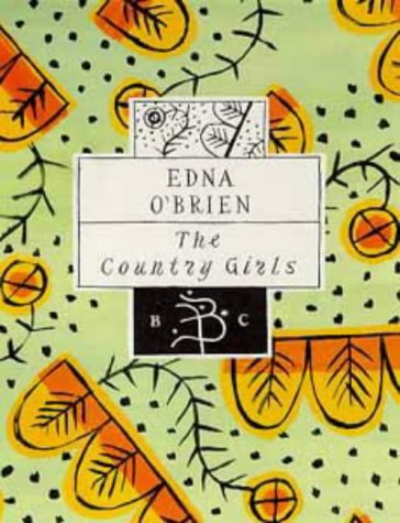 9780747521037: The Country Girls (Bloomsbury Classics)