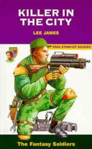Fantasy Soldiers - Killer In The City - U.N. Commando Force - with soldier Major Andrew McFarren ...