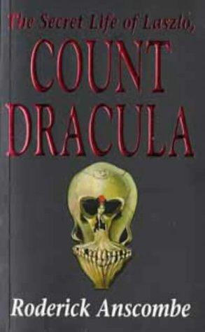 9780747521983: 'The Secret Life of Laszlo, Count Dracula'