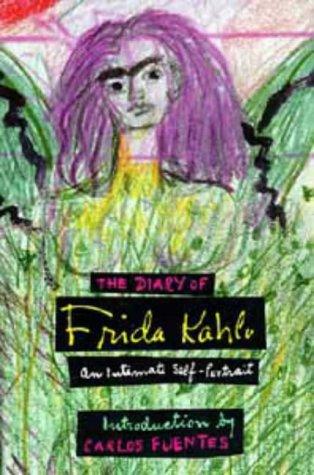 Diary of Frida Kahlo : An Intimate Self-Portrait: Frida Kahlo