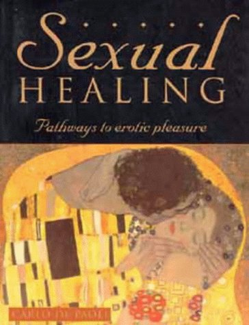 9780747522522: Sexual Healing: Pathways to Erotic Pleasure