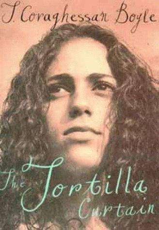 9780747523529: The Tortilla Curtain