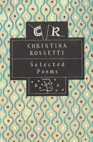 Selected Poems (074752386X) by Christina Rossetti