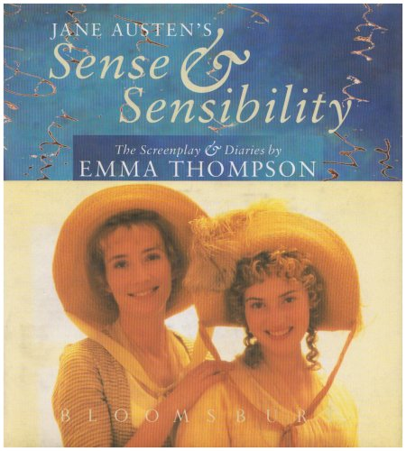 9780747524083: Jane Austen's Sense & Sensibility: The screenplay & diaries