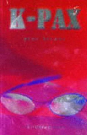 9780747525479: K-Pax