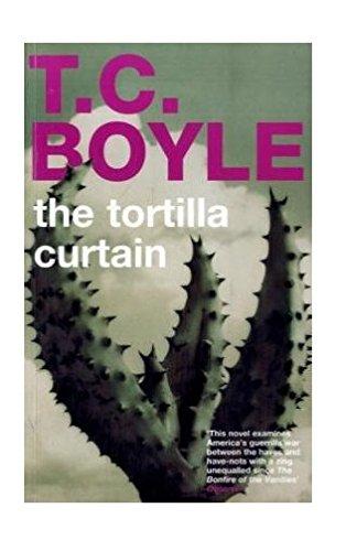 9780747525721: The Tortilla Curtain