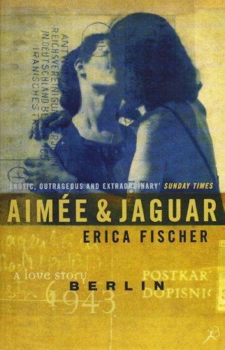 Aimee and Jaguar: Fischer, Erica