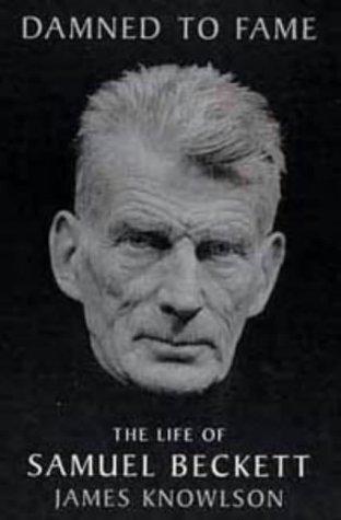 9780747527190: Damned to Fame: Life of Samuel Beckett