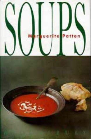 9780747527367: Soups