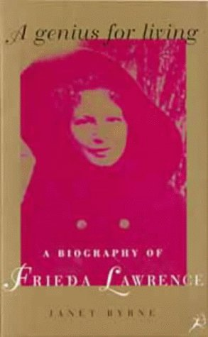 9780747527381: A Genius for Living: A Biography of Frieda Lawrence